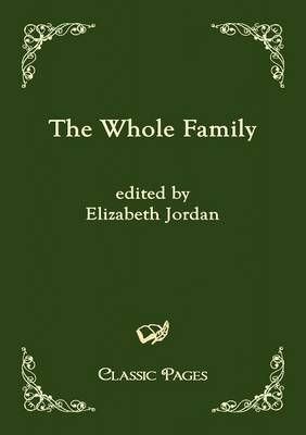 The Whole Family (Paperback)