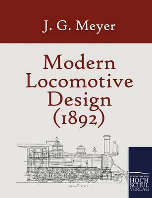 Modern Locomotive Design (1892) (Paperback)