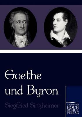 Goethe Und Byron (Paperback)