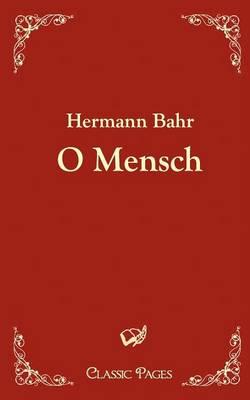 O Mensch (Paperback)