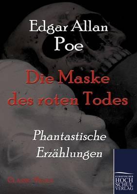Die Maske Des Roten Todes (Paperback)