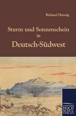 Sturm Und Sonnenschein in Deutsch-S Dwest (Paperback)