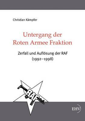 Untergang Der Roten Armee Fraktion (Paperback)
