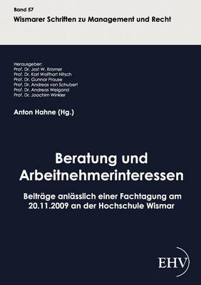 Beratung Und Arbeitnehmerinteressen (Paperback)