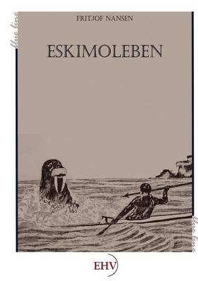 Eskimoleben (Paperback)