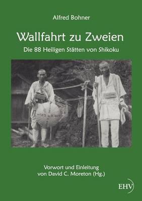 Wallfahrt Zu Zweien (Paperback)