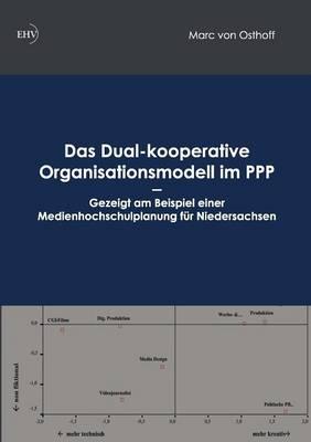 Das Dual-Kooperative Organisationsmodell Im PPP (Paperback)
