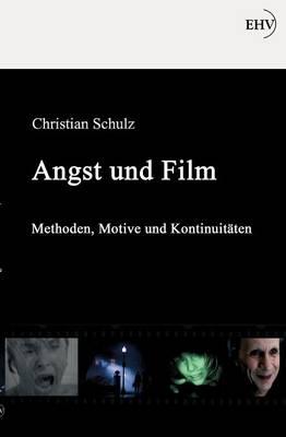 Angst Und Film (Paperback)
