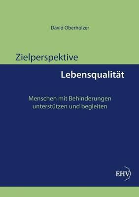 Zielperspektive Lebensqualitat (Paperback)