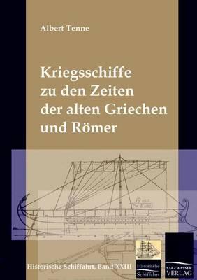 Die Kriegsschiffe Der Griechen Und Romer (Paperback)