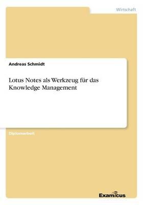 Lotus Notes als Werkzeug fur das Knowledge Management (Paperback)
