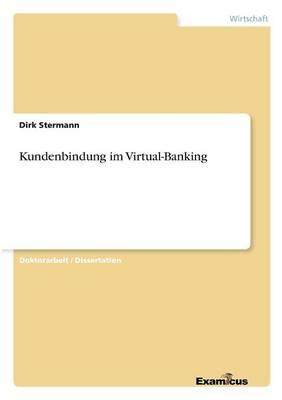 Kundenbindung im Virtual-Banking (Paperback)