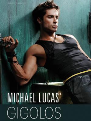 Michael Lucas' Gigolos (Hardback)