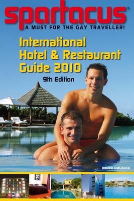 Spartacus International Hotel and Restaurant Guide 2010 - Spartacus International Hotel and Restaurant Guide (Paperback)