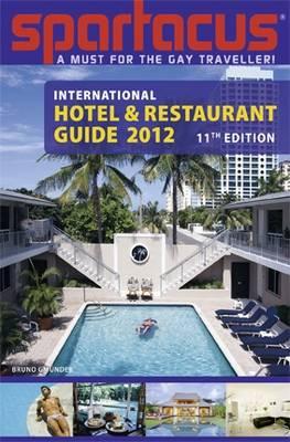 Spartacus International Hotel and Restaurant Guide 2012 (Paperback)