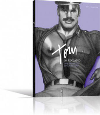 Tom of Finland Life and Work of a Gay Hero (Paperback)