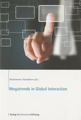 Megatrends in Global Interaction (Paperback)