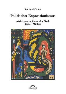 Politischer Expressionismus. (Paperback)