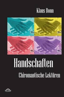Handschaften: Chiromantische Lekturen (Paperback)
