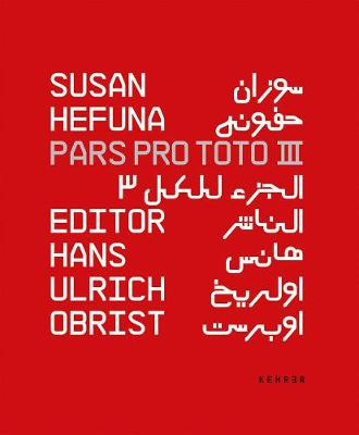 Susan Hefuna Pars Pro Toto Iii (Paperback)