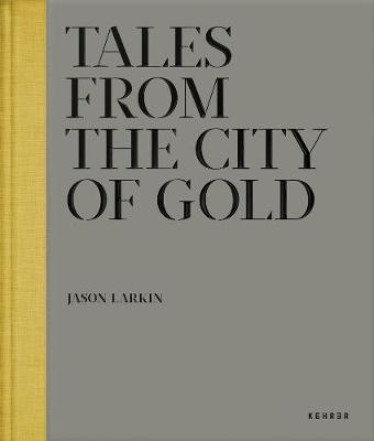 Tales From The City Of Gold (Hardback)