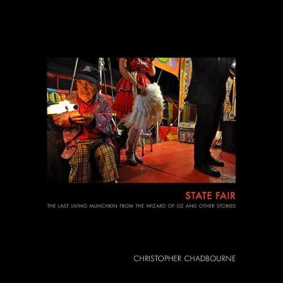 State Fair: The Last Living Munchkin from the Wizard of Oz and Other Stories (Hardback)