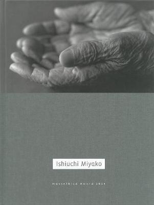 Miyako Ishiuchi (Hardback)