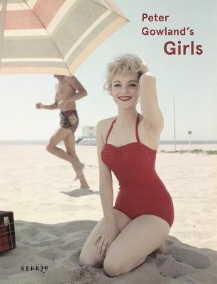 Peter Gowland's Girls* (Hardback)