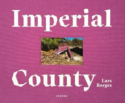 Imperial County (Hardback)