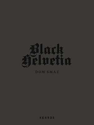 Black Helvetia (Paperback)