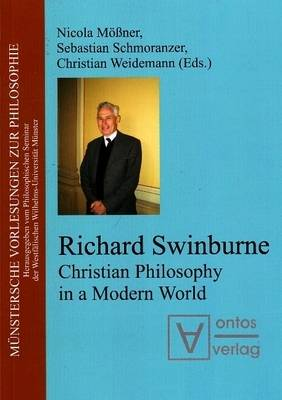 Richard Swinburne: Christian Philosophy in a Modern World (Paperback)
