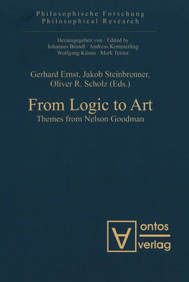 From Logic to Art: Themes from Nelson Goodman (Hardback)