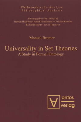 Universality in Set Theories: A Study in Formal Ontology (Hardback)