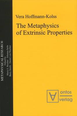 Metaphysics of Extrinsic Properties (Hardback)
