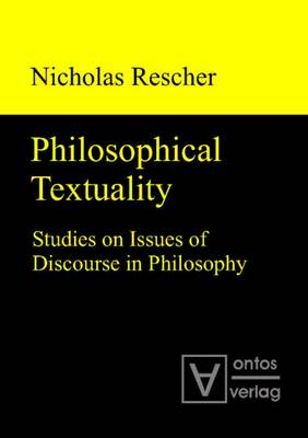 Philosophical Textuality: Studies on Issues of Discourse in Philosophy (Hardback)