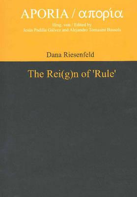 Rei(g)n of 'Rule' (Hardback)