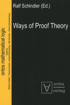 Ways of Proof Theory (Hardback)