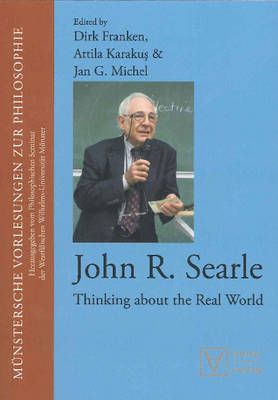 John R. Searle: Thinking About the Real World (Paperback)