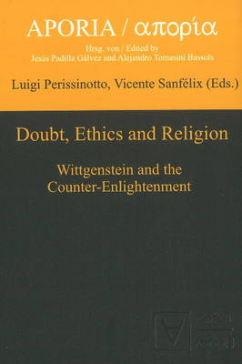 Doubt, Ethics & Religion: Wittgenstein & the Counter-Enlightenment (Hardback)
