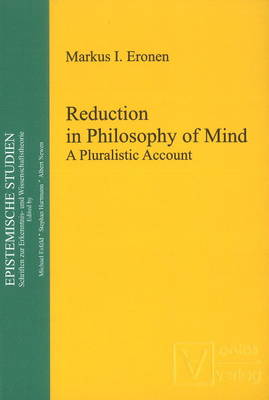 Reduction in Philosophy of Mind: A Pluralistic Account (Hardback)