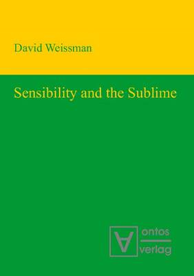 Sensibility & the Sublime (Hardback)