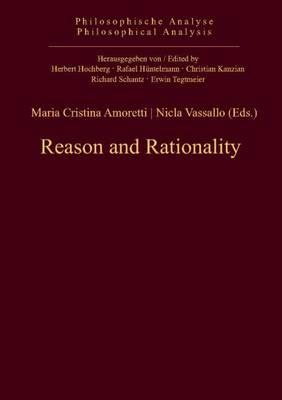 Reason & Rationality (Hardback)