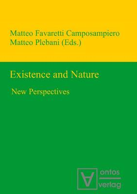 Existence & Nature: New Perspectives (Hardback)