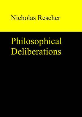 Philosophical Deliberations (Hardback)