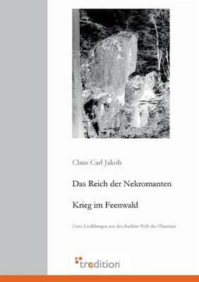 Das Reich Der Nekromanten / Krieg Im Feenwald (Paperback)