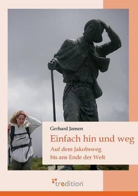 Einfach Hin Und Weg (Paperback)