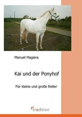 Kai Und Der Ponyhof (Paperback)