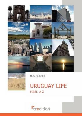 Uruguay Life (Paperback)