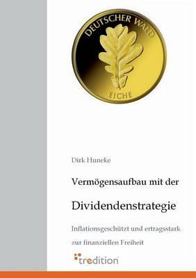 Vermogensaufbau Mit Der Dividendenstrategie (Paperback)