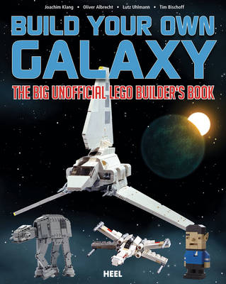 Build Your Own Galaxy: The Big Unofficial Logo Builder's Book (Paperback)